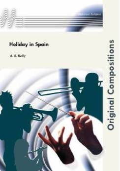 Musiknoten Holiday in Spain, Kelly - Fanfare