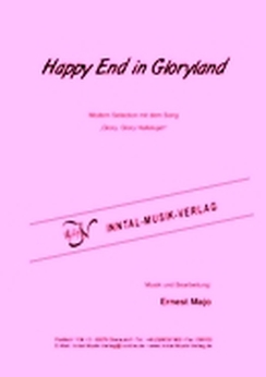 Musiknoten Happy End in Gloryland (mit 'Glory, Glory Halleluja'), Majo