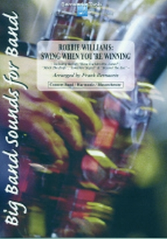 Musiknoten Swing When You're Winning, Robbie Williams/Bernaerts