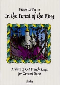 Musiknoten In the Forest of the King, Pierre La Plante