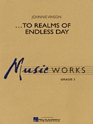 Musiknoten ...To Realms of Endless Day, Johnnie Vinson