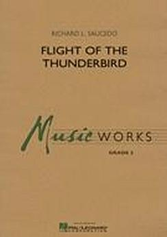 Musiknoten Flight of the Thunderbird, Richard L. Saucedo