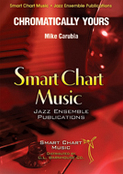 Musiknoten Chromatically Yours, Mike Carubia