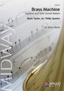 Musiknoten Brass Machine, Mark Taylor/ Philip Sparke - Brass Band