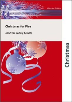 Musiknoten Christmas for Five, Andreas Ludwig Schulte