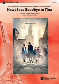 Musiknoten Newt Says Goodbye to Tina (from Fantastic Beasts and Where to Find Them), James Newton Howard Dougla
