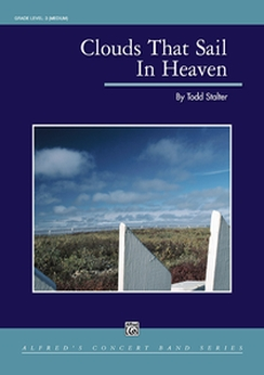 Musiknoten Clouds That Sail in Heaven, Todd Stalter