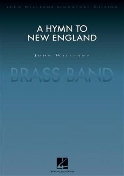 Musiknoten A Hymn to New England, John Williams - Brass Band