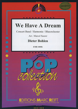 Musiknoten We Have a Dream, Bohlen/Saurer