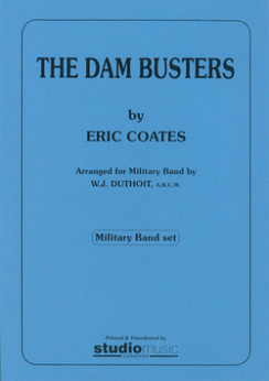 Musiknoten The Dam Busters March, Eric Coates/W. J. Duthoit