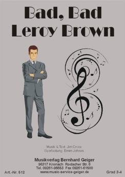 Musiknoten Bad, Bad Leroy Brown, Jim Croce/Erwin Jahreis